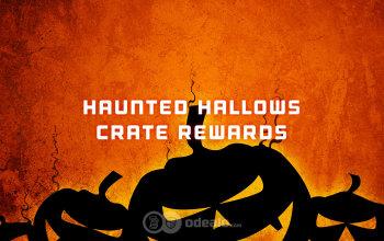 RL's Haunted Hallows Crate Reward List