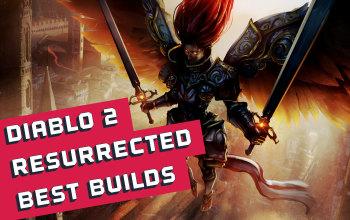 The Best Diablo 2 Resurrected Builds