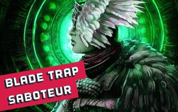 Blade Trap Trapper Saboteur Build