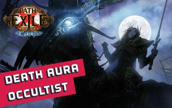 Caustic Arrow/Death Aura Occultist Build