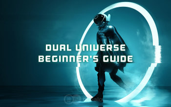 Dual Universe Beginner's Guide - How to Start?