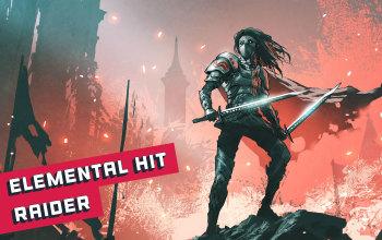 Elemental Hit Raider Build