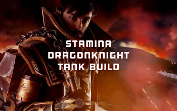 Stamina Dragonknight The Best Tank in ESO