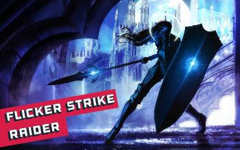 The Ultimate Flicker Strike Raider Build