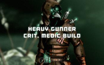 FO76 Crit. VATS Heavy Gunner Medic build