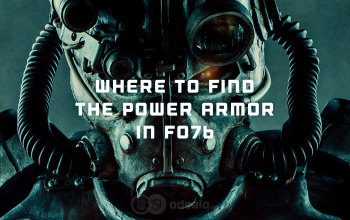 Fallout 76 Power Armor Locations - an in-depth Guide