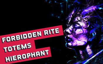 Forbidden Rite Totem Hierophant Build