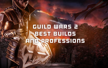 The best GW2 Builds - all classes and professions guides