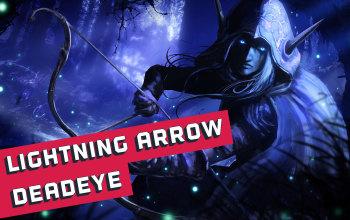 Lightning Arrow Deadeye Build