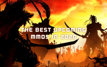 The Best Upcoming MMORPGs in 2020