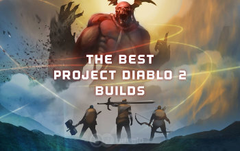 The Best Project Diablo 2 Builds