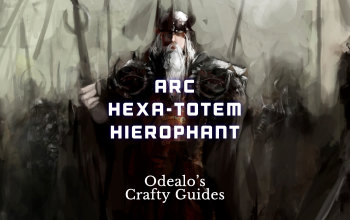 Arc Hexa-Spell Totem Hierophant build - Odealo's Crafty Guide