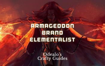 Armageddon Brand Elementalist build - Odealo's Crafty Guide
