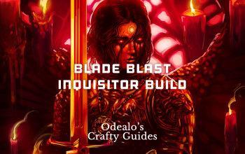 Blade Blast Inquisitor Templar Build