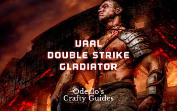 Vaal Double Strike Bleed Gladiator build - Odealo's Crafty Guide