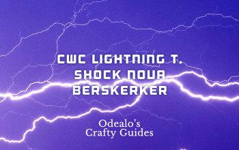 [3.1]Starter CwC Shock Nova Berserker - Odealo's Crafty Guide