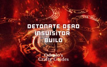 Detonate Dead Templar Inquisitor Build