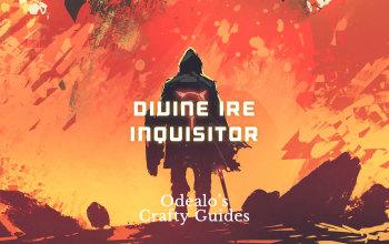 Divine Ire Templar Inquisitor Build