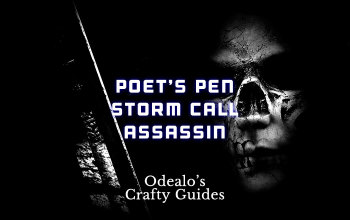 Poet's Pen Storm Call/Lightning Warp Assassin - Odealo's Crafty Guide