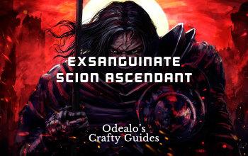 Exsanguinate Scion Ascendant Build