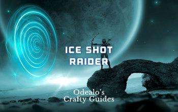 Ice Shot Raider speed-farming Build