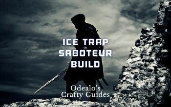 Ice Trap Saboteur PoE build
