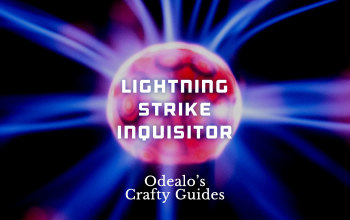 [3.1]Starter Lightning Strike Crit. Inquisitor - Odealo's Crafty Guide