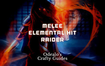 Melee Elemental Hit Raider build - Odealo's Crafty Guide