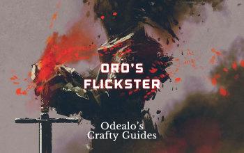 Oro's Sacrifice Flicker Strike Trickster build