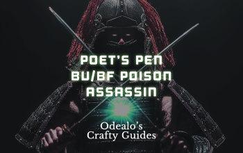 Poet's Pen Blade Vortex/Bladefall Poison Assassin - Odealo's Crafty Guide