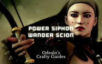 Vaal Power Siphon Scion Elementalist/Raider build - Odealo's Crafty Guide
