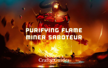 Purifying Flame Miner Saboteur Build