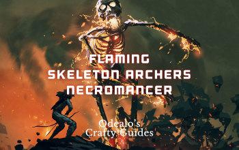 Flaming Skeleton Archers Necromancer Build