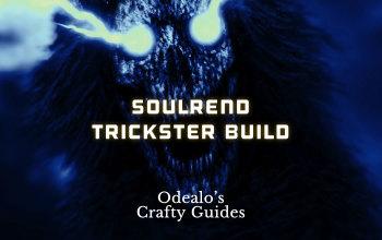 Soulrend/Bane Trickster Shadow build