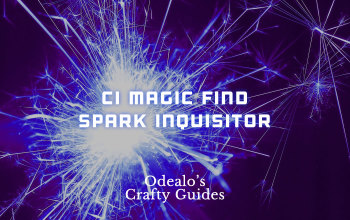 Magic Find CI Spark Templar Inquisitor Build - Odealo's Crafty Guide