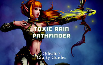 Toxic Rain Pathfinder Starter build - Odealo's Crafty Guide