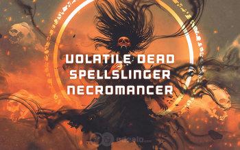 Volatile Dead Spellslinger Necromancer build