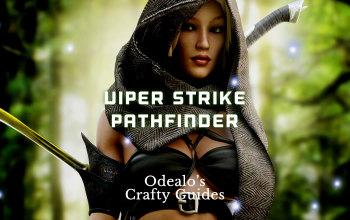 Viper Strike/Herald of Agony Pathfinder build