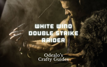 White Wind Double Strike Raider Build - Odealo's Crafty Guide