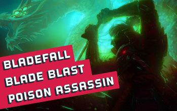 Bladefall Blade Blast Poison Assasin Build
