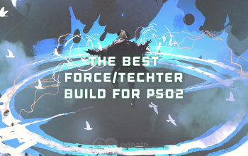 The Best Force/Techter Build for PSO2