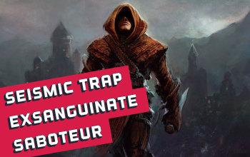 Seismic Trap/Exsanguinate Saboteur Build