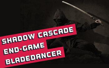 """Shadow Crafter"" Bladedancer End Game Build Last Epoch"