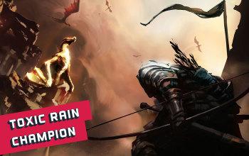 Toxic Rain Champion Starter Build