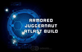 Atlas Armored Juggernaut Warframe Build
