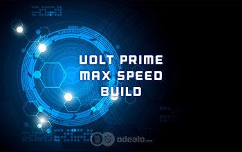 The fastest Warframe build: Volt Prime Speed-farmer - Odealo