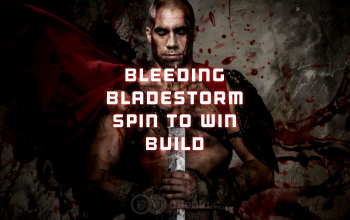 Bleeding Bladestorm Spin-to-Win Wolcen Melee Build