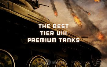 Best Tier VIII Premium Tanks - an in-depth comparison