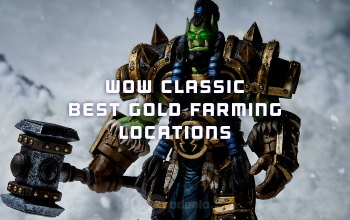 WoW Classic Best Gold Farming Locations