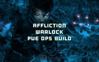 The Best Affliction Warlock PvE DPS build